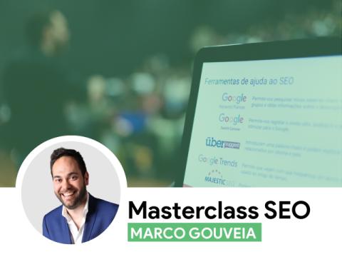 Masterclass SEO com Marco Gouveia