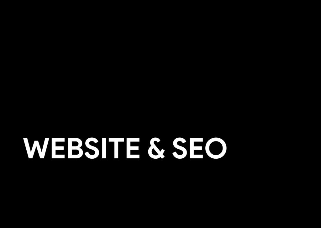 Website & SEO (Search Engine Optimization)